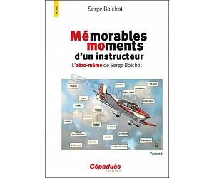 Mémorables moments d'un instructeur - Serge Boichot