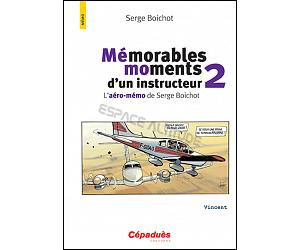 Mémorables moments d'un instructeur 2 - Serge Boichot